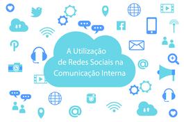 A utilização de Redes Sociais na Comunicação Interna