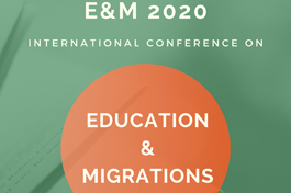 Call for Papers Open to E&M2020 - International Conference on EDUCATION & MIGRATIONS