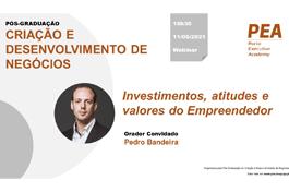 Investimentos, atitudes e valores do Empreendedor