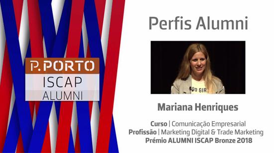 PERFIS ALUMNI ISCAP | Mariana Henriques